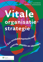 Vitale organisatiestrategie: Een ontdekkingsreis