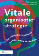 Vitale organisatiestrategie: Een ontdekkingstocht