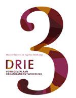 DRIE – Vormgeven aan organisatieontwikkeling