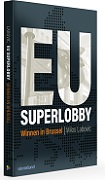 EU Superlobby – Winnen in Brussel