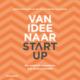 Van idee naar start-up