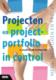 Projecten en projectportfolio in control 56x80