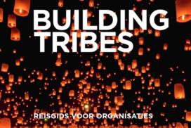 Building Tribes – Van en voor de toekomst